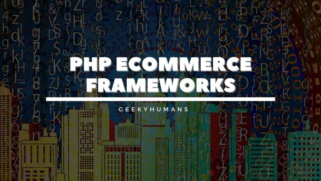 php-ecommerce-frameworks