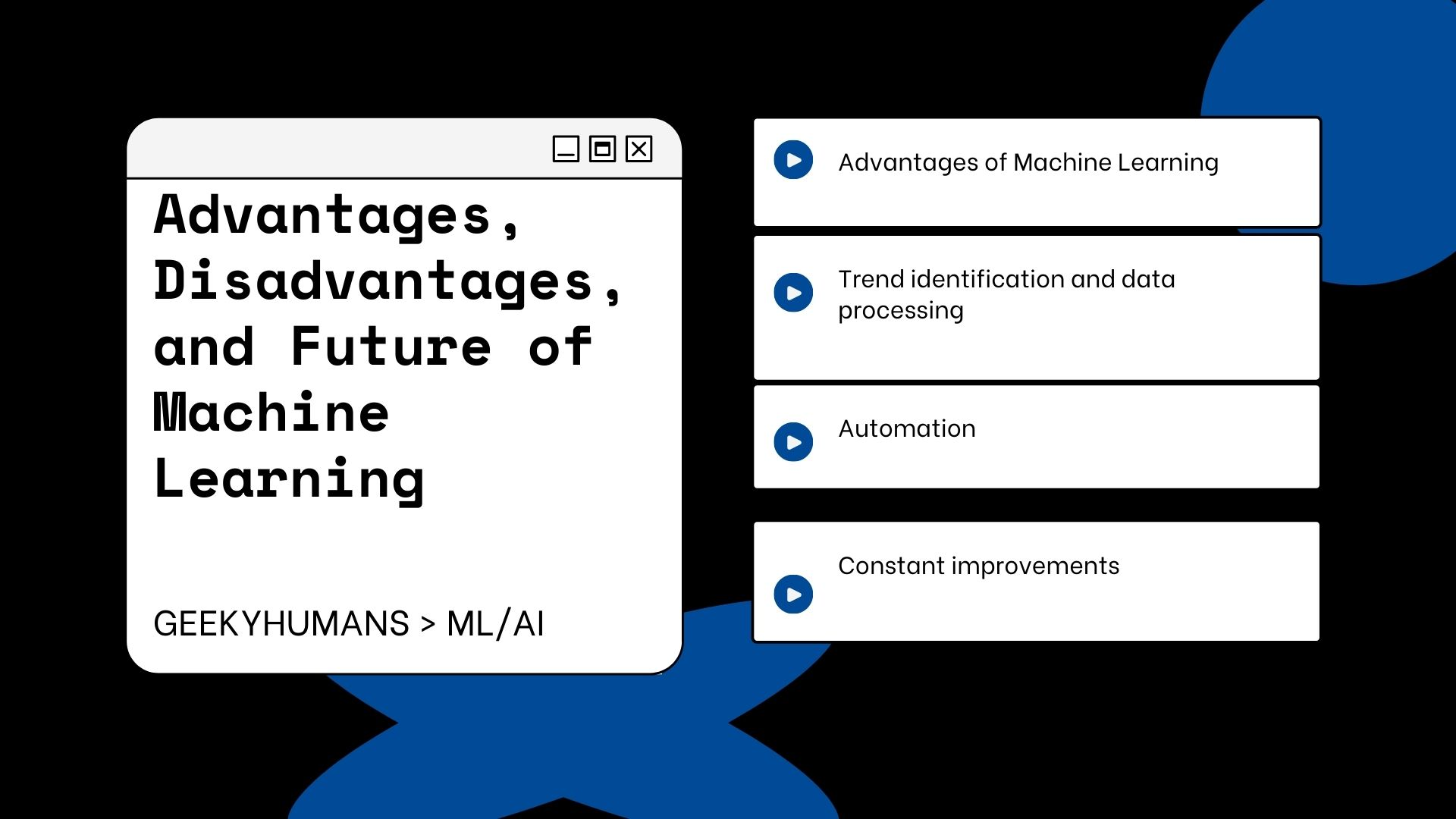 advantages-disadvantages-and-future-of-machine-learning
